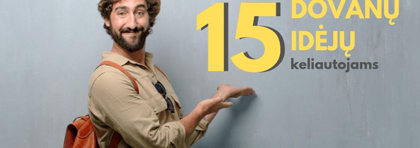 15 idėjų, ką padovanoti žmogui, mėgstančiam keliauti